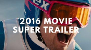 2016 Movie Super Trailer