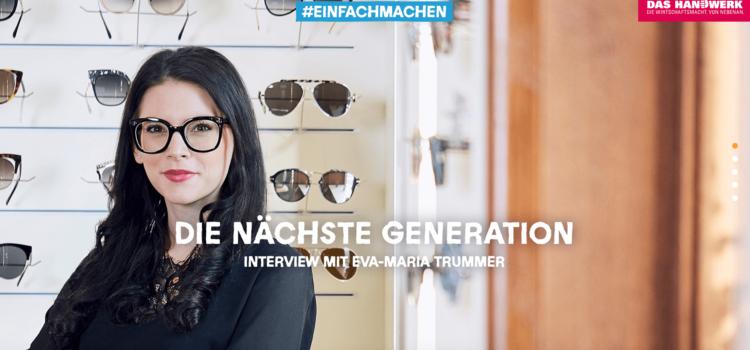 Eva-Marie Trummer Augenoptikermeisterin - Das Handwerk
